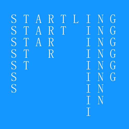 9 Letter Word - Startling - The only 9 letter word where you can remove one letter at a time and still create a word.